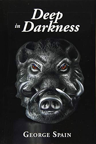 Deep in Darkness