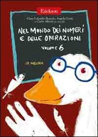 Nel mondo dei numeri e delle operazioni: 6