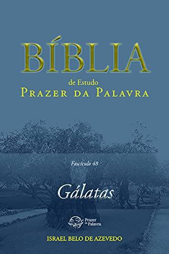 Bíblia de Estudo Prazer da Palavra, fascículo 48 — Gálatas