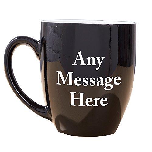 GiftsForYouNow Any Message Here Black Bistro Personalized Coffee Mug, Ceramic, 16 oz.