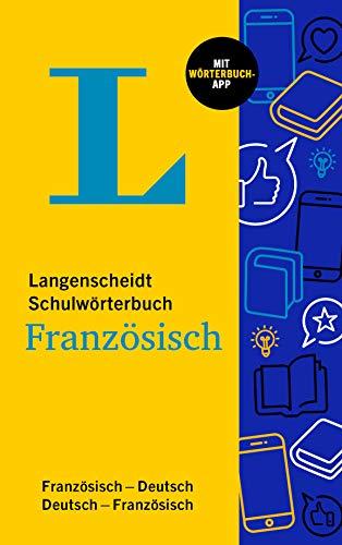 Langenscheidt Schulwörterbuch Französisch: Französisch-Deutsch / Deutsch-Französisch mit Wörterbuch-App