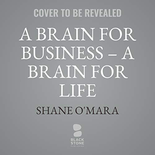 A Brain for Business - A Brain for Life cover art