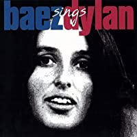 Baez Sings Dylan by Joan Baez (1998-06-23)