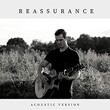 Reassurance (Acoustic Version)