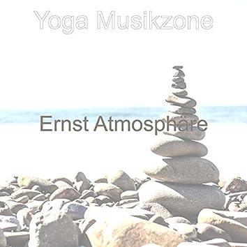 Ernst Atmosphäre