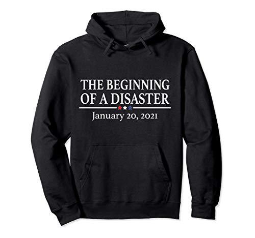 Camiseta Anti Biden 20 de enero de 2021 Comienzo de un Sudadera con Capucha