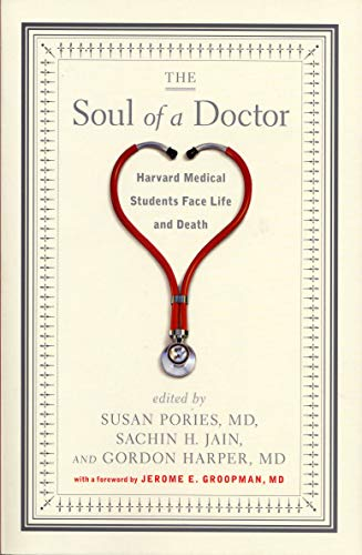 The Soul of a Doctor (Havard Medical Students Face Life and Death)
