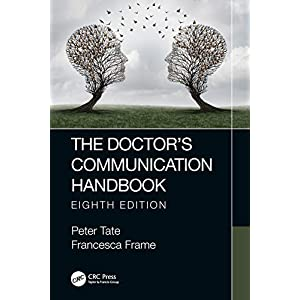 The Doctor's Communication Handbook, 8th Edition Kindle Edition