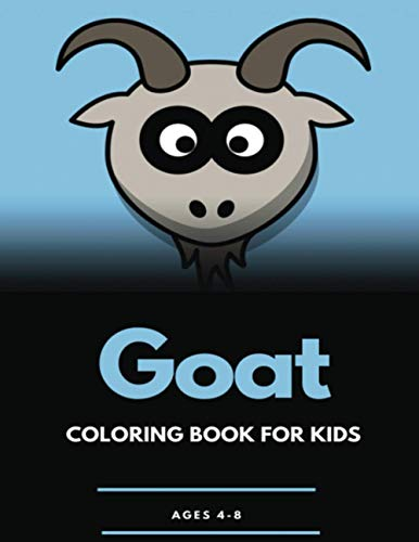 Goat Coloring Book: Cute Animal Coloring Book for Girls and Boys