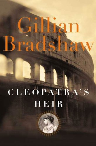 Cleopatra's Heir: A Novel of The Roman Empire (English Edition)
