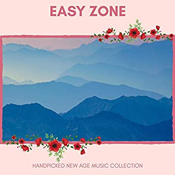 Easy Zone - Handpicked New Age Music Collection