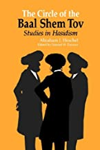 The Circle of the Baal Shem Tov: Studies in Hasidism