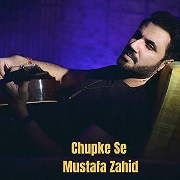 Chupke Se Mustafa Zahid Unplugged Cover