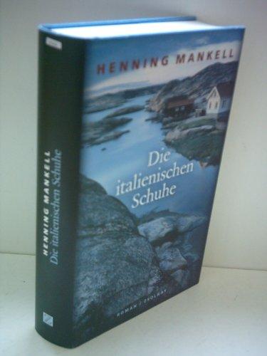 Henning Mankell: Die italienischen Schuhe
