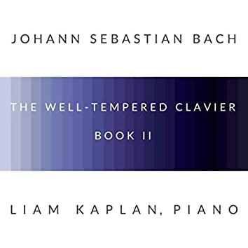 J.S. Bach: The Well-Tempered Clavier, Book II