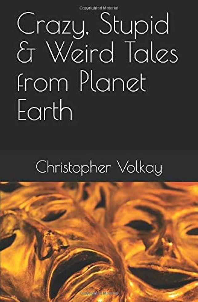 上院議員ランドリーくぼみCrazy, Stupid & Weird Tales from Planet Earth