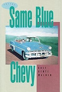 Same Blue Chevy