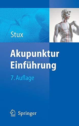 Stux, Gabriel:<br />Akupunktur - Einführung - jetzt bei Amazon bestellen