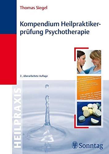 Siegel, T. u. Kramer, A.:<br />Kompendium Heilpraktiker-Prüfung Psychotherapie