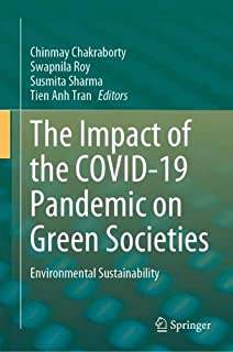 The Impact of the COVID-19 Pandemic on Green Societies: Environmental Sustainability