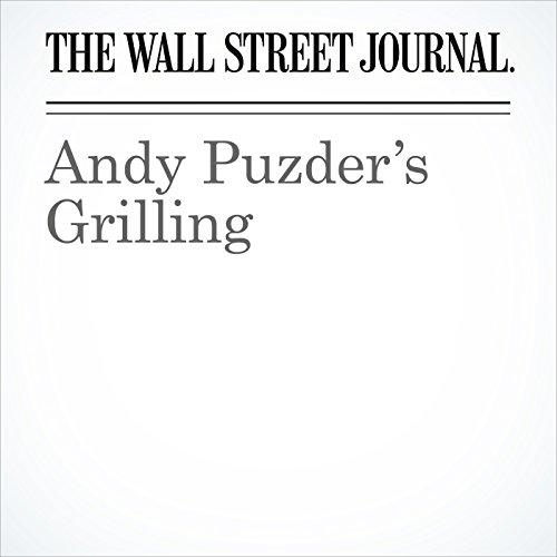Andy Puzder's Grilling copertina