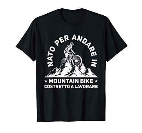 Mountain Bike Bici Regalo MTB Nato Per Andare Bicicletta Maglietta