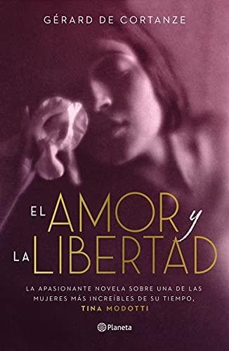 El amor y la libertad de Gérard de Cortanze