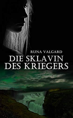 Die Sklavin des Kriegers: Schatten über Island