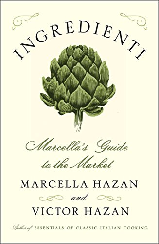 Image of Ingredienti: Marcella's Guide to the Market