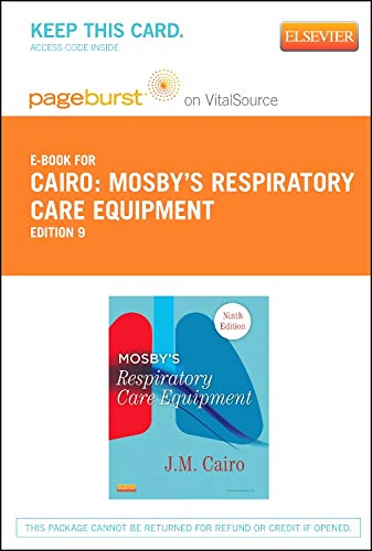 Mosby's Respiratory Care Equipment - Elsevier eBook on VitalSource (Retail Access Card)