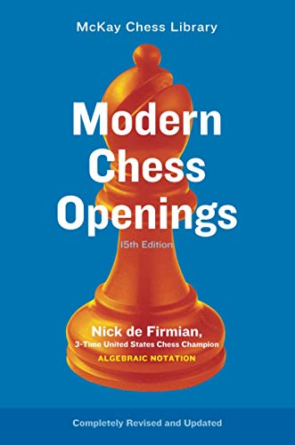 Compare Textbook Prices for Modern Chess Openings 15th Revised ed. Edition ISBN 9780812936827 by De Firmian, Nick