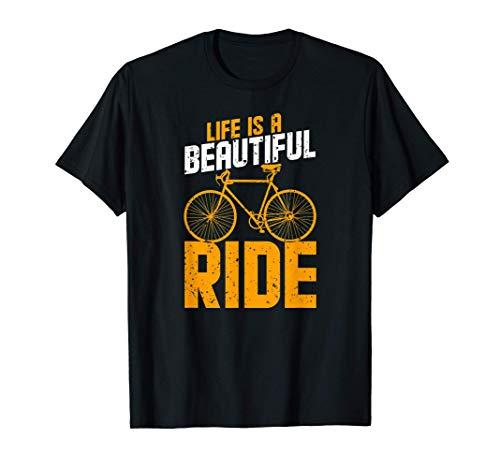 La vida es un hermoso paseo en bicicleta: increíbles regalos Camiseta