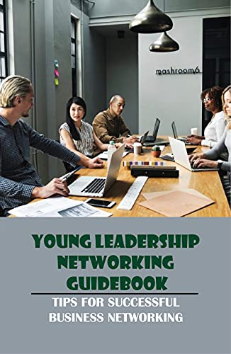 Young Leadership Networking Guid...