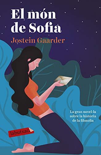 El món de Sofia: Novel·la sobre la història de la filosofia (EMPURIES NARRATIVA) (Catalan Edition)