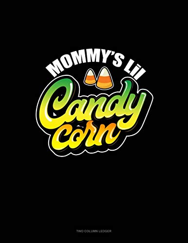 Mommy's Lil Candy Corn: Two Column Ledger