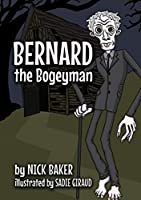 Bernard the Bogeyman