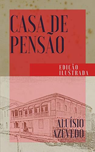 Casa de Pensão: Edição Ilustrada (Clássicos da Literatur