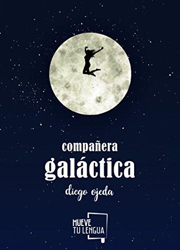 Compañera galáctica (POESIA)