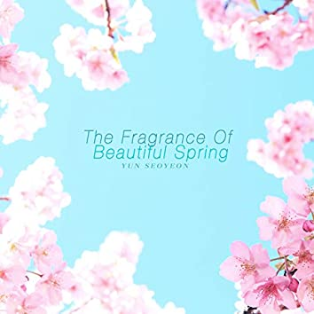 The Fragrance Of Beautiful Spring