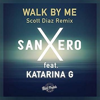 Walk By Me (Scott Diaz Grand Plan Dub)