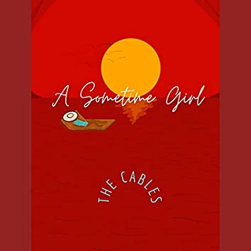A Sometime Girl