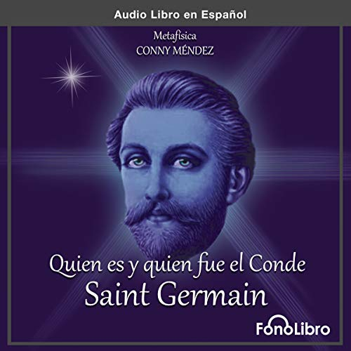 Quien es y Quien fue el Conde de Saint Germain [Who Is and Who Was the Count of Saint Germain] Titelbild