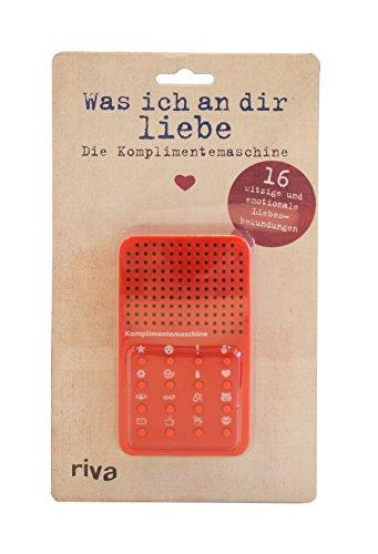 riva Verlag was ich an dir Liebe - die Komplimentemaschine