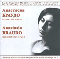 Live archival recordings of Anastasia Braudo. Volume 2