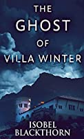 The Ghost Of Villa Winter (Canary Islands Mysteries)