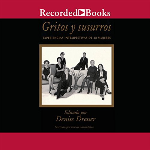 Gritos y susurros [Shouts and Whispers (Texto Completo)] audiobook cover art