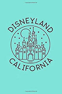 DISNEYLAND CALIFORNIA: Dot Grid Journal, 110 Pages, 6X9 inch,  Graphic on Aqua Blue matte cover, dotted notebook, bullet journaling, lettering, field ... autograph book travel memories book