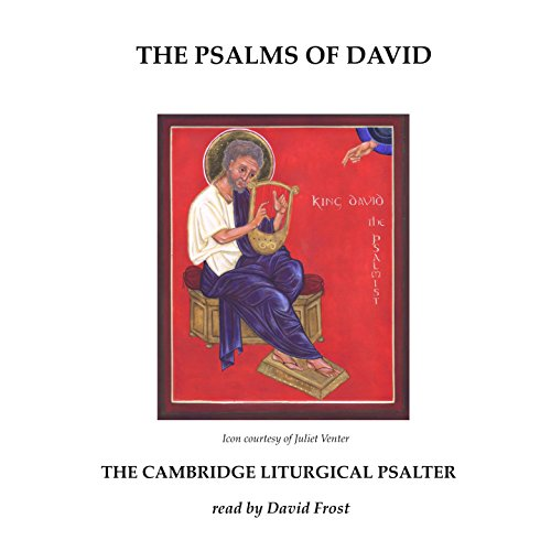 The Psalms of David: The Cambridge Liturgical Psalter audiobook cover art