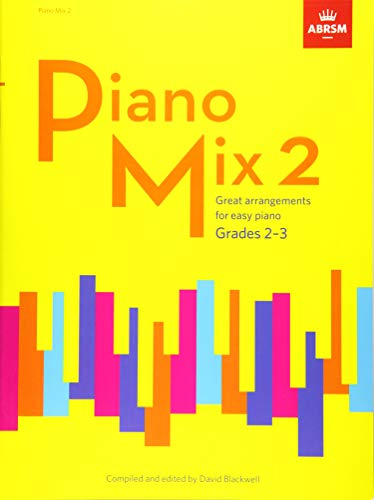 Piano Mix Book 2 (Grades 2-3): Great arrangements for easy piano