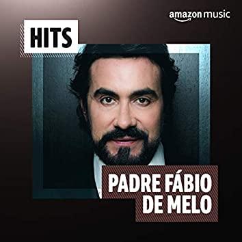 Hits Padre Fábio de Melo